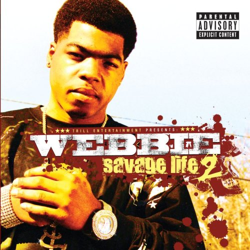 "Download the album ""Savage Life 2"" by Webbie."