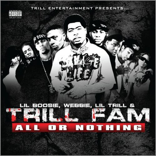 Trill Fam All Or Nothing