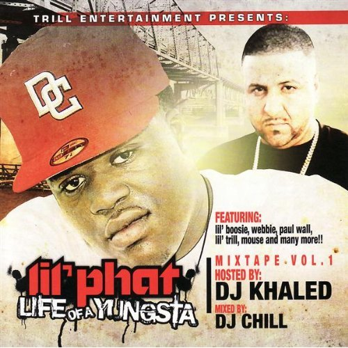 "Download Lil' Phat's mixtape ""Life of a Yungsta"" on iTunes."