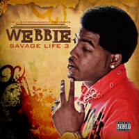 "Download Webbie's album ""Savage Life 3"" on iTunes."